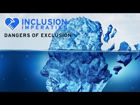 The Dangers of Exclusion - Inclusion Imperative