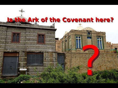 Is the Ark of the Covenant in Ethiopia?