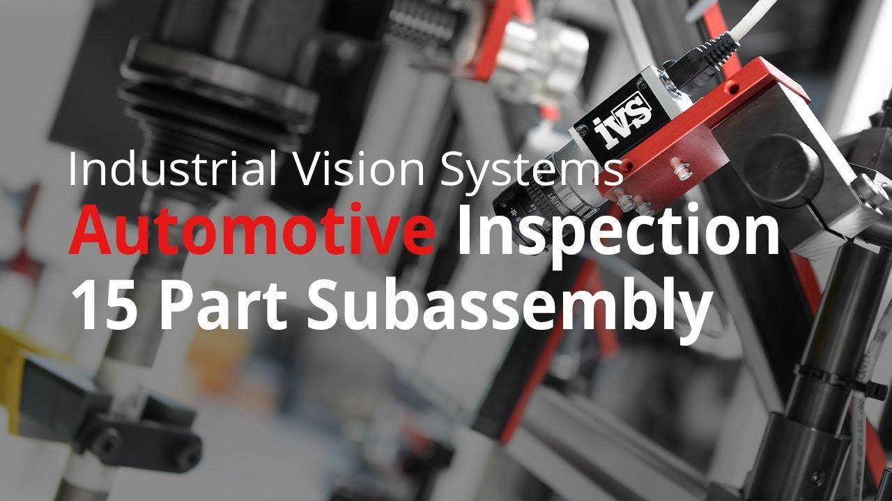 15 Camera Smart Vision System Inspects Automotive Sub