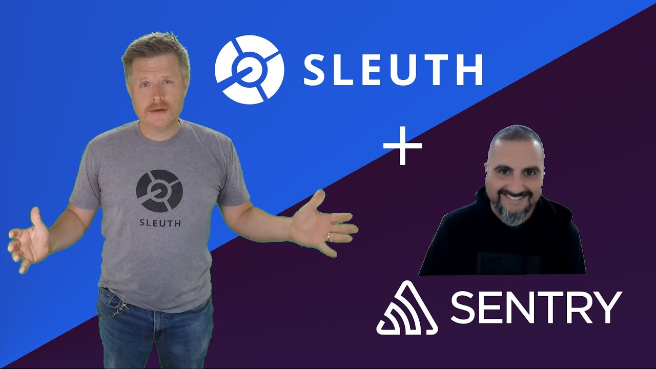 Track, Debug, and Fix Errors with Sleuth and Sentry