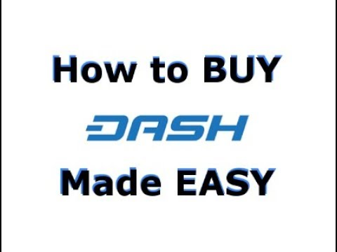 How to buy Dash (DASH) - The Quickest and Easiest Way to BUY Dash