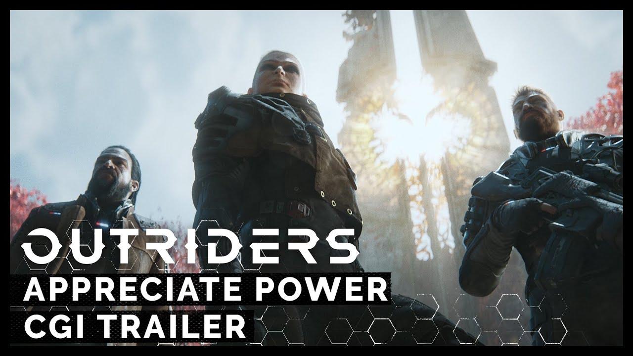 Outriders: Appreciate Power [PEGI]