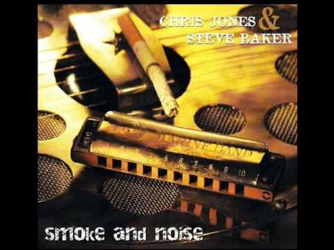 St James Infirmary Par Chris Jones Et Steve Baker (Album Smoke & Noise)