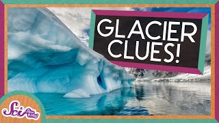 Lakes, Hills, and Boulders: The Clues Glaciers Left Behind