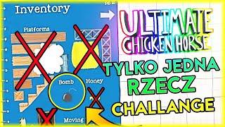 TYLKO JEDNA RZECZ CHALLENGE 4 | Ultimate Chicken Horse [#92] | BLADII