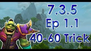 7.3.5 Leveling Guide - Episode 1.1 (Level 40-60 Trick)