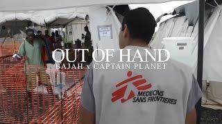 "Music = Medicine: ""Out of Hand"" Promo - Bajah x Captain Planet"