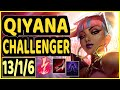 13/1/6 KDA CHALLENGER GAMEPLAY