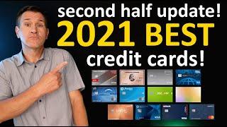 BEST CREDIT CARDS 2021  2ND HALF UPDATE! Best cash back credit cards, travel cards, new to credit..