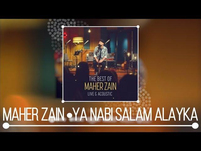 Ya Nabi Salam Alayka (Live & Acoustic) - Maher Zain | Shazam