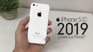 iPhone 5C - Vale La Pena iPhone 5C / 5 Años Despues / 2019?