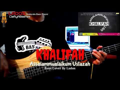 KHALIFAH - ASSALAMMUALAIKUM USTAZAH - BASS COVER By Lados (Headphone User)