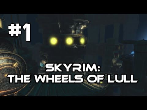 Let's Play Skyrim: The Wheels of Lull Quest Mod (Gameplay/Walkthrough) [Part 1] - Stonehole Mine