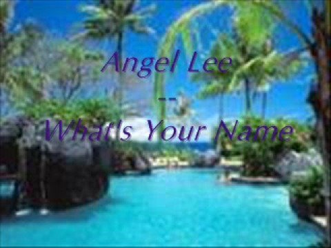 Angel Lee : What's Your Name