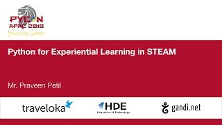 Python for Experiential Learning in STEAM - Education Summit 2018