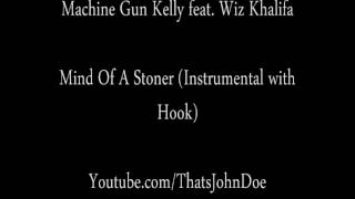 Mind Of A Stoner (Instrumental with Hook) - Machine Gun Kelly feat. Wiz Khalifa [FREE DOWNLOAD]