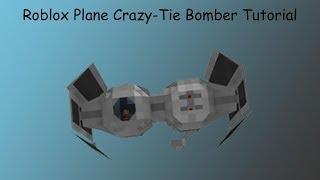 Roblox Plane Crazy[Alpha]-Tie Bomber Tutorial [Advanced]