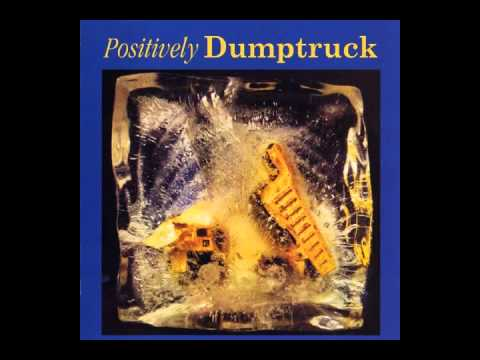 Dumptruck - Walk Into Mirrors