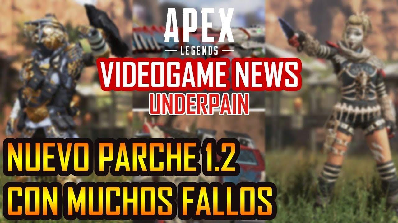 Apex Legends NUEVA ACTUALIZACIÓN PARCHE 1.2 [CON FALLOS] VIDEOGAME NEWS