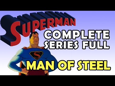 Superman Complete Series Full - HD - Non Stop (Man of Steel)