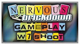 NERVOUS BRICKDOWN - World 7: Shoot - Gameplay/Walkthrough