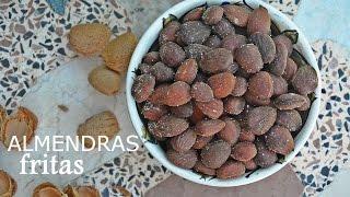 Cómo Hacer Almendras Fritas, Tostadas Y Saladas - Receta Fácil