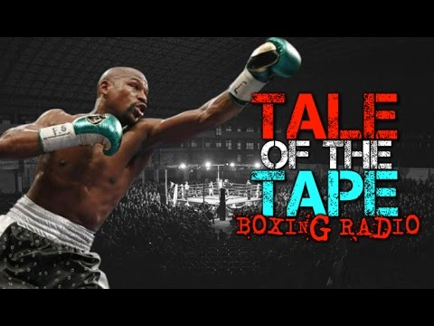 Tale of the Tape Boxing Podcast #73 - Floyd Mayweather says Farewell