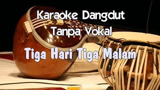 Karaoke Tiga Hari Tiga Malam (Tabpa Vokal)