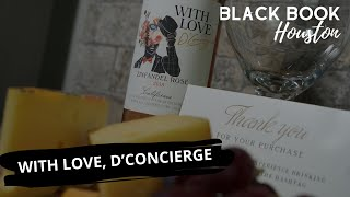 Black Book Houston ft. With Love, D'Concierge