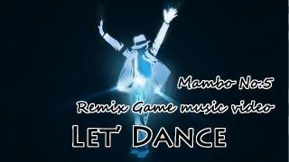 Mambo No.5 (Mix Game MV)