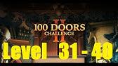100 Doors Challenge 2 Level 16 30 Walkthrough 100 Dverej Slozhnaya Igra Youtube