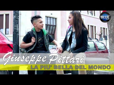 Giuseppe Pittari - La Più Bella Del Mondo (Video Ufficiale 2018)