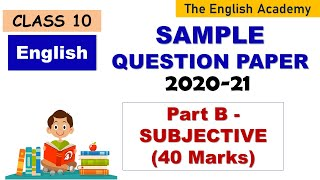 CBSE Class 10 English Sample Question Paper Part B Subjective Paper Sample Question Paper English