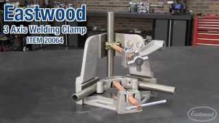 3 Axis Weld Clamp  - Great Vise For Welding & Fabrication At Eastwood