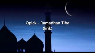 Download Mp3 Opick Ramadhan Tiba