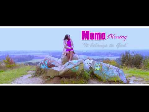 Momo Blessing _ It belongs to God (Official Video)