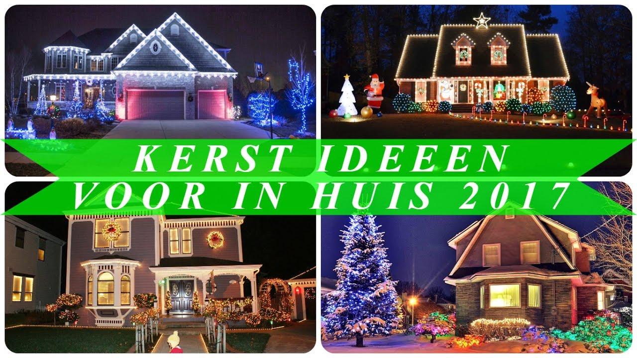 Kerst ideeen voor in huis 2017 youtube for Kerst ideeen voor in huis