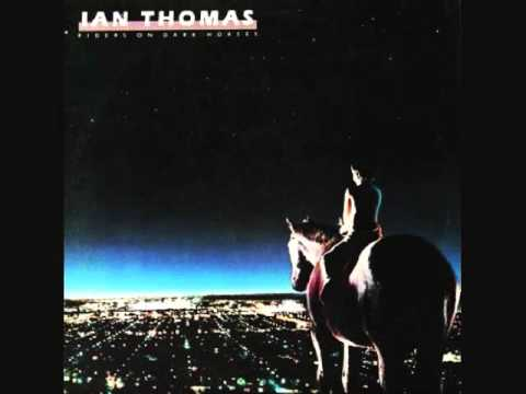 IAN THOMAS  Riders On Dark Horses