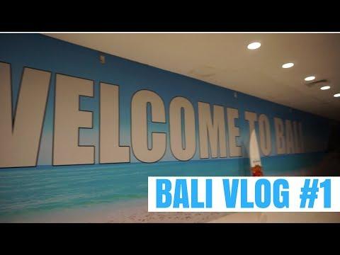 Bali 2017 VLOG #1 | Arrival, Breakfast, Gym & Exploring