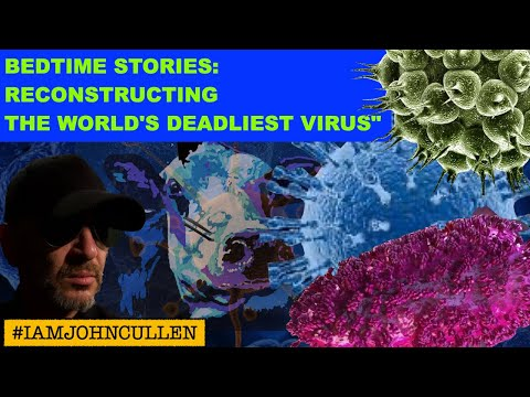 """Bedtime Stories: """"Reconstructing the World's Deadliest Virus"""", from the CDC, as read"""