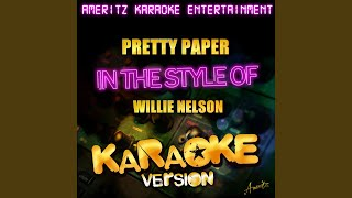 Pretty Paper In the Style of Willie Nelson Karaoke