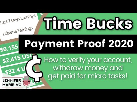 TimeBucks Payment Proof in 2020: How to Verify Account, Withdraw Money and Get Paid for Micro Tasks!