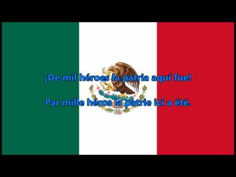 Hymne National Mexicain (ES/FR Paroles) - Anthem Of Mexico