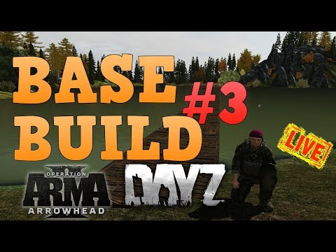Arma 2 :DAYZ   EPOCH:  BASE BUILD DAY 3 ! THIS CAN BE bOrInG................................