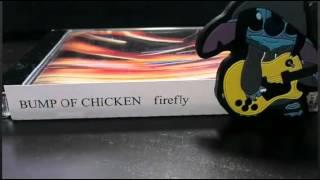 firefly BUMP OF CHICKEN