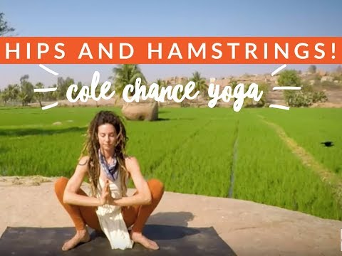 Yoga for the Hips and Hamstrings - Cole Chance Yoga