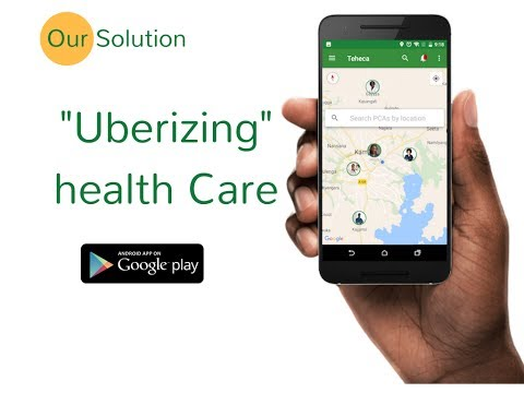 Uberizing health care in Uganda -Teheca App