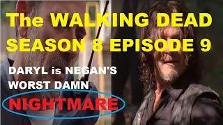The WALKING DEAD SEASON 8 - DARYL is NEGAN