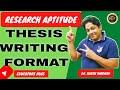 THESIS WRITING FORMAT शोध प्रबंध एवं  लेखन शैली UGC NET