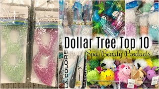 DOLLAR TREE TOP 10 ITEMS FOR SPA & BEAUTY